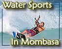 water ski, jet ski, canoe rides, kite surfing, banan boat rides in Mombasa